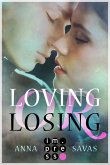 Loving or Losing. Als du in mein Leben kamst (eBook, ePUB)