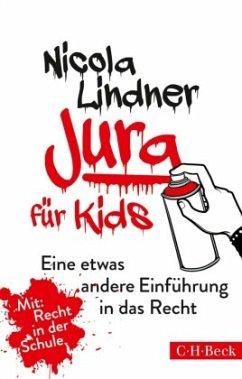 Jura für Kids - Lindner, Nicola