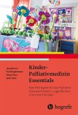 Kinder-Palliativmedizin Essentials (eBook, PDF)