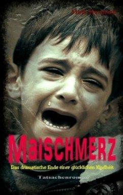 Maischmerz