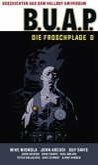 Geschichten aus dem Hellboy-Universum: B.U.A.P. Froschplage 2