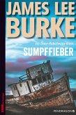 Sumpffieber / Dave Robicheaux Bd.10