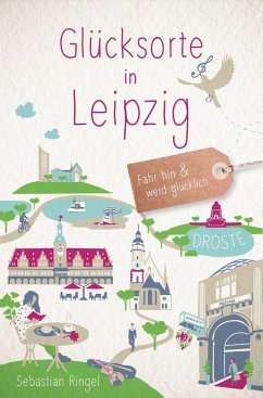 Glücksorte in Leipzig - Ringel, Sebastian