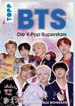 BTS: Die K-Pop Superstars - Deutsche Ausgabe - Besley, Adrian