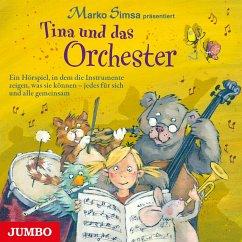 Tina und das Orchester, 1 Audio-CD - Simsa, Marko