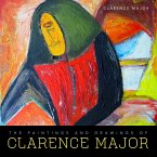 The Paintings and Drawings of Clarence Major (eBook, ePUB)