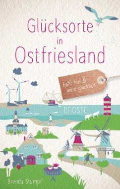 Glücksorte in Ostfriesland - Stumpf, Brenda