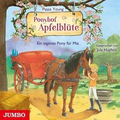 Ein eigenes Pony für Mia / Ponyhof Apfelblüte Bd.13 (1 Audio-CD) - Young, Pippa