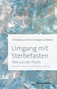 Umgang mit Sterbefasten - zur Nieden, Christiane; zur Nieden, Hans-Christoph
