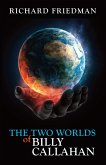 The Two Worlds of Billy Callahan (eBook, ePUB)