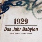 1929-Das Jahr Babylon