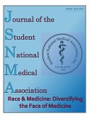 JSNMA Race & Medicine: Diversifying the Face of Medicine (Journal of the Student National Medical Association (JSNMA), #22.2) (eBook, ePUB)