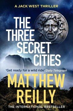 The Three Secret Cities (eBook, ePUB) - Reilly, Matthew
