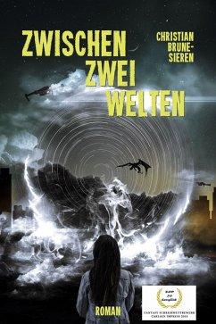 Zwischen zwei Welten (eBook, ePUB) - Brune-Sieren, Christian