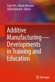 Additive Manufacturing - Developments in Training and Education (eBook, PDF)