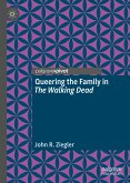 Queering the Family in The Walking Dead (eBook, PDF)