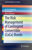 The Risk Management of Contingent Convertible (CoCo) Bonds (eBook, PDF)