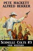 Schnelle Colts #3: Vier Western (eBook, ePUB)