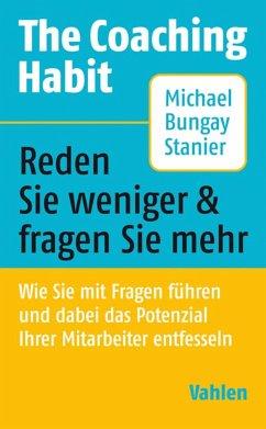 The Coaching Habit (eBook, PDF) - Bungay Stanier, Michael
