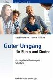 Guter Umgang für Eltern und Kinder (eBook, ePUB)