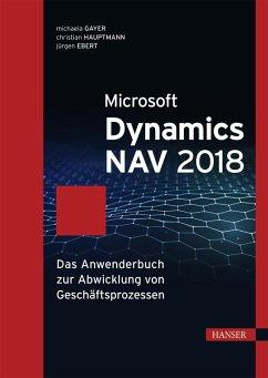 Microsoft Dynamics NAV 2018 (eBook, PDF) - Gayer, Michaela; Ebert, Jürgen; Hauptmann, Christian