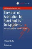 The Court of Arbitration for Sport and Its Jurisprudence