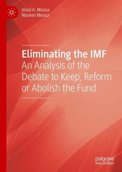 Eliminating the IMF - Moosa, Imad A.; Moosa, Nisreen