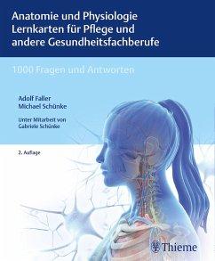 Anatomie und Physiologie Lernkarten für Pflege und andere Gesundheitsfachberufe - Faller, Adolf; Schünke, Michael