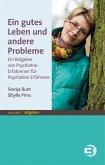Ein gutes Leben und andere Probleme (eBook, ePUB)