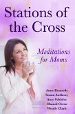 Stations of the Cross Meditations for Moms (eBook, ePUB)
