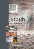 Staub auf Baustellen. (eBook, PDF)