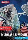 Berlitz Pocket Guide Kuala Lumpur (Travel Guide eBook) (eBook, ePUB)