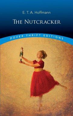 The Nutcracker (eBook, ePUB) - Hoffmann, E. T. A.
