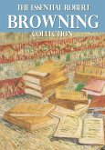 The Essential Robert Browning Collection (eBook, ePUB)