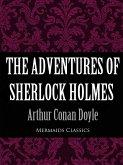 The Adventures of Sherlock Holmes (Mermaids Classics) (eBook, ePUB)