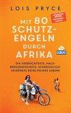 DuMont Welt-Menschen-Reisen Mit 80 Schutzengeln durch Afrika (eBook, ePUB)