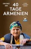 Vierzig Tage Armenien (DuMont Reiseabenteuer) (eBook, ePUB)
