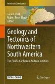 Geology and Tectonics of Northwestern South America (eBook, PDF)