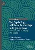 The Psychology of Ethical Leadership in Organisations (eBook, PDF)