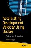 Accelerating Development Velocity Using Docker (eBook, PDF)