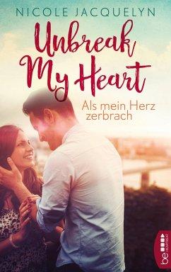 Als mein Herz zerbrach (eBook, ePUB) - Jacquelyn, Nicole