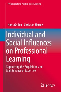 Individual and Social Influences on Professional Learning (eBook, PDF) - Gruber, Hans; Harteis, Christian