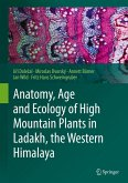 Anatomy, Age and Ecology of High Mountain Plants in Ladakh, the Western Himalaya (eBook, PDF)