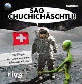 Sag Chuchichäschtli (eBook, ePUB)