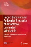 Impact Behavior and Pedestrian Protection of Automotive Laminated Windshield (eBook, PDF)