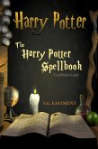 The Harry Potter Spellbook Unofficial Guide (eBook, ePUB)