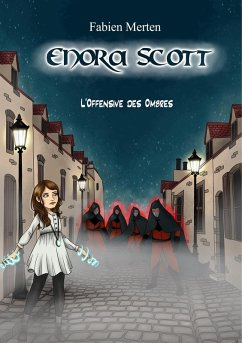 Enora Scott, l'Offensive des Ombres (eBook, ePUB)