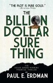The Billion Dollar Sure Thing (eBook, ePUB)