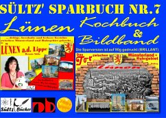 Sültz' Sparbuch Nr.7 - Lünen - Kochbuch und Bildband (eBook, ePUB)