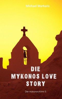 Mykonos Love Story (eBook, ePUB)